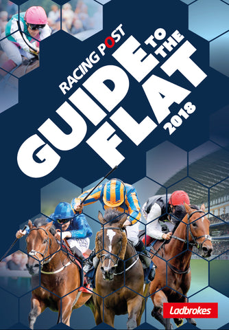Racing Post Guide to the Flat 2018<br>*** Pre-order Now ***
