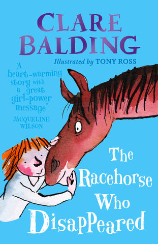The Racehorse Who Disappeared by Clare Balding