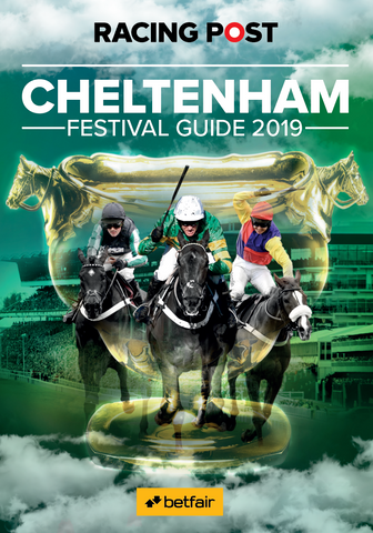 Racing Post Cheltenham Festival Guide 2019