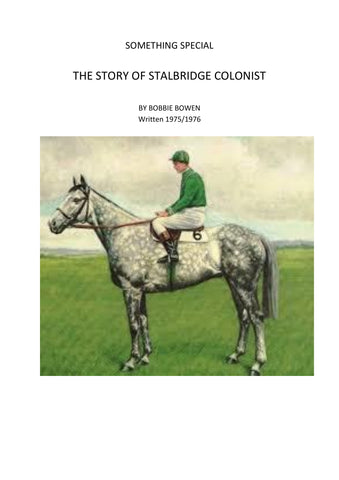 Something Special: The Story of Stalbridge Colonist