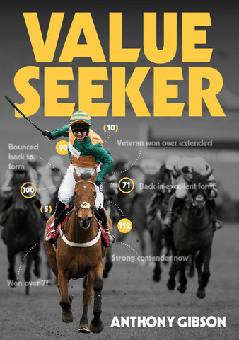 Value Seeker: The Betting System <br>by Anthony Gibson