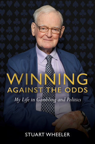 Winning Against the Odds: My Life in Gambling and Politics