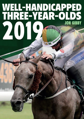 Well-Handicapped Three-Year-Olds 2019 by Jon Gibby *** Pre-order Now ***