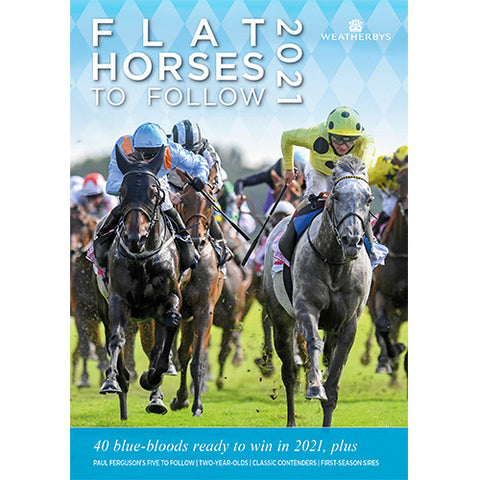 Weatherbys Flat Horses to Follow 2021 **Pre-order now***
