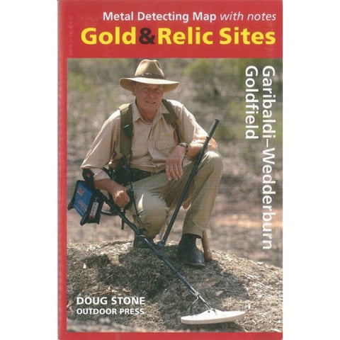 VIC - Gold & Relic Sites - Metal Detecting Maps - Region: Garibaldi-Wedderburn for Prospecting by Doug Stone