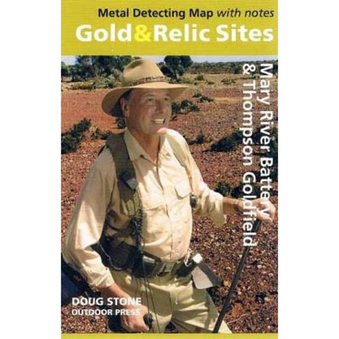 WA - Gold & Relic Sites - Metal Detecting Map - Region: Mary River Battery & Thompson Goldfield for Prospecting by Doug Stone