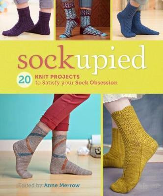 Sockupied 20 Knit Projects to Satisfy Your Sock Obsession
