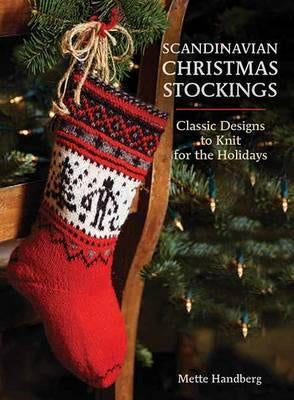 Scandinavian Christmas Stockings Classic Designs to Knit for the Holiday