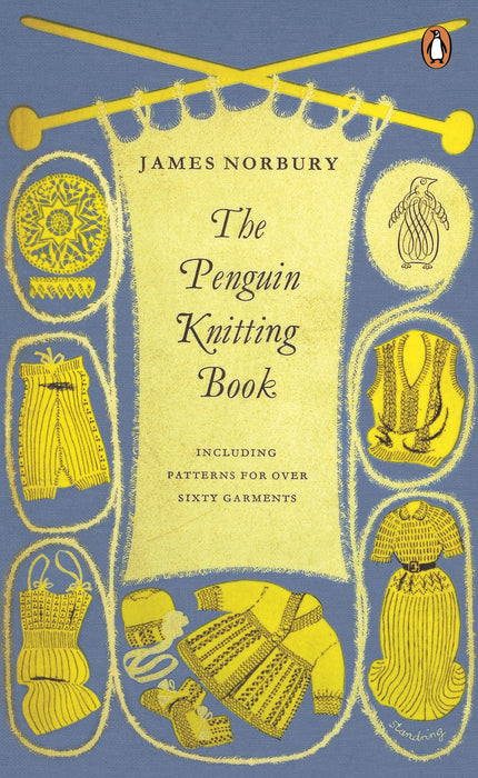 The Penguin Knitting Book : including patterns for over sixty garments by James Norbury