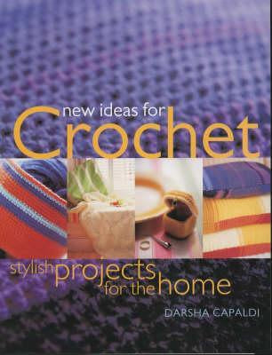 New Ideas for Crochet Stylish Projects for the Home