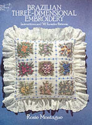 Brazilian Three-dimensional Embroidery