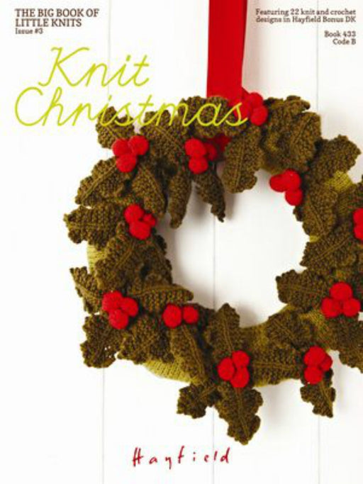433 Knit Christmas : the big little book of little knits