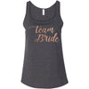 Team Bride - Rose Gold - Bella & Canvas - Women's Relaxed Jersey Tank Tank Top Women - 7 colors available - PLUS Size S-2XL MADE IN THE USA