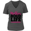 Mother Hood Life - Womens V-Neck T-shirt Mom Tee 4 Colors Available Plus Size S-4XL - MADE IN THE USA