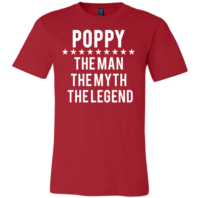 POPPY - Man|Myth|Legend - Tee Mens T-shirt - Canvas - 13 colors available PLUS Size S-3XL MADE IN THE USA