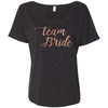 Team Bride - Bella Brand Ladies Slouchy Tee Feminine Women T-shirt - 5 colors available PLUS Size S-2XL MADE IN THE USA