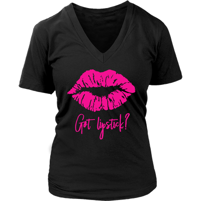 Got Lipstick - Lips Kiss Lip Print - Ladies V-neck Tee OR Unisex O-neck for Women T-shirt - 9 colors available PLUS Size S-4XL MADE IN THE USA