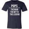 POPS - Man|Myth|Legend - Tee Mens T-shirt - Canvas - 13 colors available PLUS Size S-3XL MADE IN THE USA