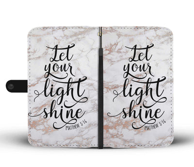 Let your light shine Christian Scripture - Rose Gold Marble - Cell Phone Wallet Case
