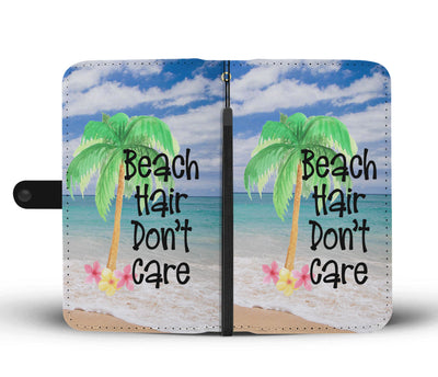 Beach Hair Don't Care Cell Phone Wallet Case
