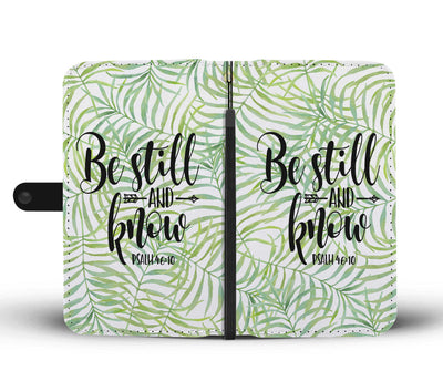 Be Still & Know Scripture Christian Cell Phone Wallet Case Palm Trees