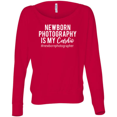 Newborn Photography is my Cardio - Off the Shoulder Long sleeve Flowy Feminine Wide Neck Tee - Bella Brand Shirt - 7 Colors Available Plus Size XS-2XL - MADE IN THE USA