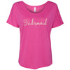 Bridesmaid - (Pink Rose) Bella Brand Ladies Slouchy Tee Feminine Women T-shirt - 6 colors available PLUS Size S-2XL MADE IN THE USA