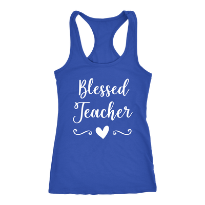 blessed teacher - Ladies Racerback Tank Top Women - 13 colors available - PLUS Size XS-2XL MADE IN THE USA
