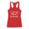 I've got a good heart, but this mouth - Ladies Racerback Mom Tank Top Women - 5 colors available - PLUS Size XS-2XL MADE IN THE USA
