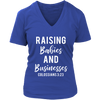 Raising Babies and Businesses Colossians 3:23 - Christian Ladies V-neck T-shirt 7-colors Plus Size Available S-4XL - MADE IN THE USA