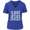 I love Jesus Coffee and Naps - Womens V-Neck T-shirt Christian Tee 7 Colors Available Plus Size S-4XL - MADE IN THE USA