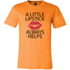A Little Lipstick Always Helps - Lips Kiss Print - Bella & Canvas - Unisex Tee short sleeve t-shirt 12 Colors PLUS Size Available S-4XL MADE IN USA