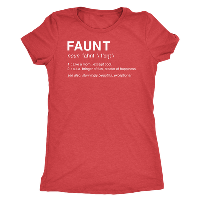 FAUNT - Tee O-neck Women TriBlend T-shirt - 5 colors available PLUS Size S-2XL MADE IN THE USA