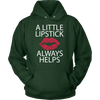 A Little Lipstick Always Helps - Unisex Pull-over Hoodie - Lipstick Kiss - 11 Colors AVAILABLE Plus Size: S-5XL - MADE IN THE USA