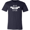 BEST DAD EVER - Tee Mens T-shirt - Canvas - 13 colors available PLUS Size S-3XL MADE IN THE USA
