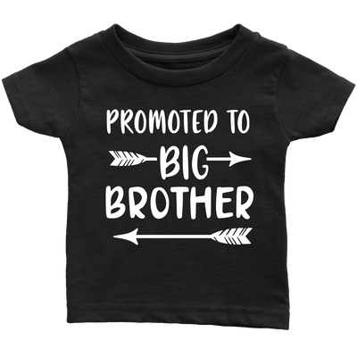 Promoted to BIG BROTHER Infant Baby Tee - Toddler T-Shirt - 11 colors - Size 6M-6T - MADE IN THE USA