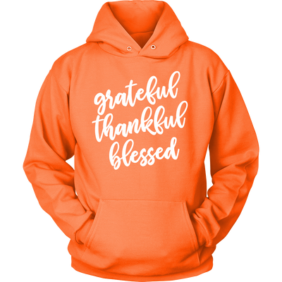 grateful thankful blessed - Unisex Pull-over Mom Hoodie - 12 Colors AVAILABLE Plus Size: S-5XL - MADE IN THE USA
