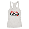 difference maker - #teacherlife - teacher - Ladies Racerback Tank Top Women - 9 colors available - PLUS Size XS-2XL MADE IN THE USA