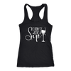 I don't give a sip - Ladies Racerback Wine Tank Top Women - 5 colors available - PLUS Size XS-2XL MADE IN THE USA