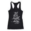 let your light shine - Ladies Racerback Bible Tank Top Christian Women - 5 colors available - PLUS Size XS-2XL MADE IN THE USA