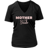 Mother of the Bride - (Pink Rose) Mom Tee Ladies V-neck Tee Women T-shirt - 8 colors available PLUS Size S-4XL MADE IN THE USA