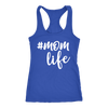 #momlife - Ladies Racerback Mom Life Tank Top Women - 5 colors available - PLUS Size XS-2XL MADE IN THE USA
