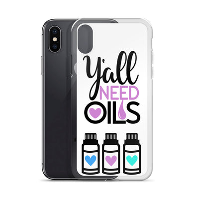 Y'all need oils Cell Phone Case - iPhone