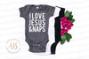 I love Jesus & Naps - Bible Baby Infant Christian Onesie - 10 Colors AVAILABLE Size: Newborn - 24M - MADE IN THE USA
