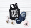 I love Jesus & Naps - Ladies Racerback Bible Tank Top Christian Women - 5 colors available - PLUS Size XS-2XL MADE IN THE USA