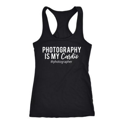 Photography is my cardio - Ladies Racerback - Tank Top Women - 5 colors available - PLUS Size XS-2XL MADE IN THE USA
