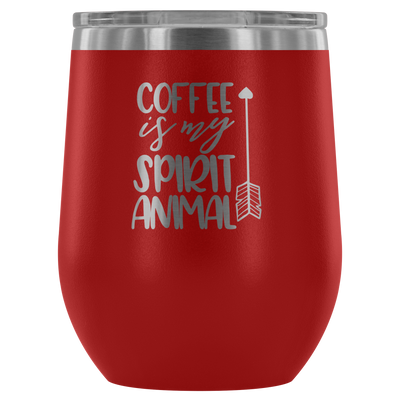 Coffee is my spirit animal arrow - 12 oz Stemless Wine Tumbler | Etched / Engraved Stainless Steel Mug Hot/Cold Cup - 12 Colors Available