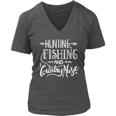 Hunting Fishing and Country Music - Ladies V-neck Tee Women T-shirt - 7 colors available PLUS Size S-4XL MADE IN THE USA