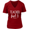 teacher fuel coffee - Ladies V-neck T-shirt 7-colors Plus Size Available S-4XL - MADE IN THE USA