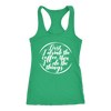 First I drink the coffee, then I do the things - Ladies Racerback Tank Top Women - 5 colors available - PLUS Size XS-2XL MADE IN THE USA